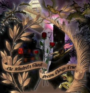 Dream Things True by The Minstrel's Ghost (aka BLAKE)