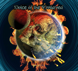 Have you heard Voice Of The Enslaved?